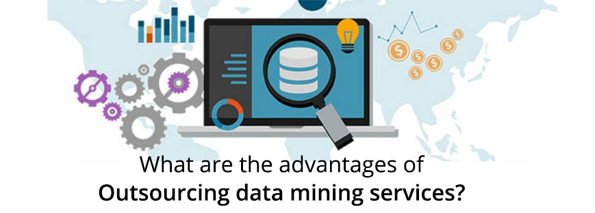 What are the advantages of outsourcing data mining services?